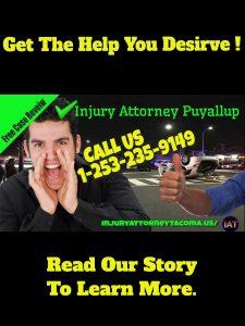 Injury Attorney Puyallup Story